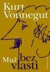 Kurt Vonnegut: Muž bez vlasti