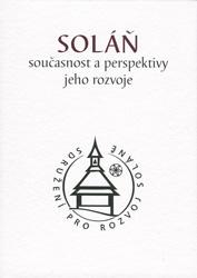 Sborník Soláň - současnost a perspektivy jeho rozvoje