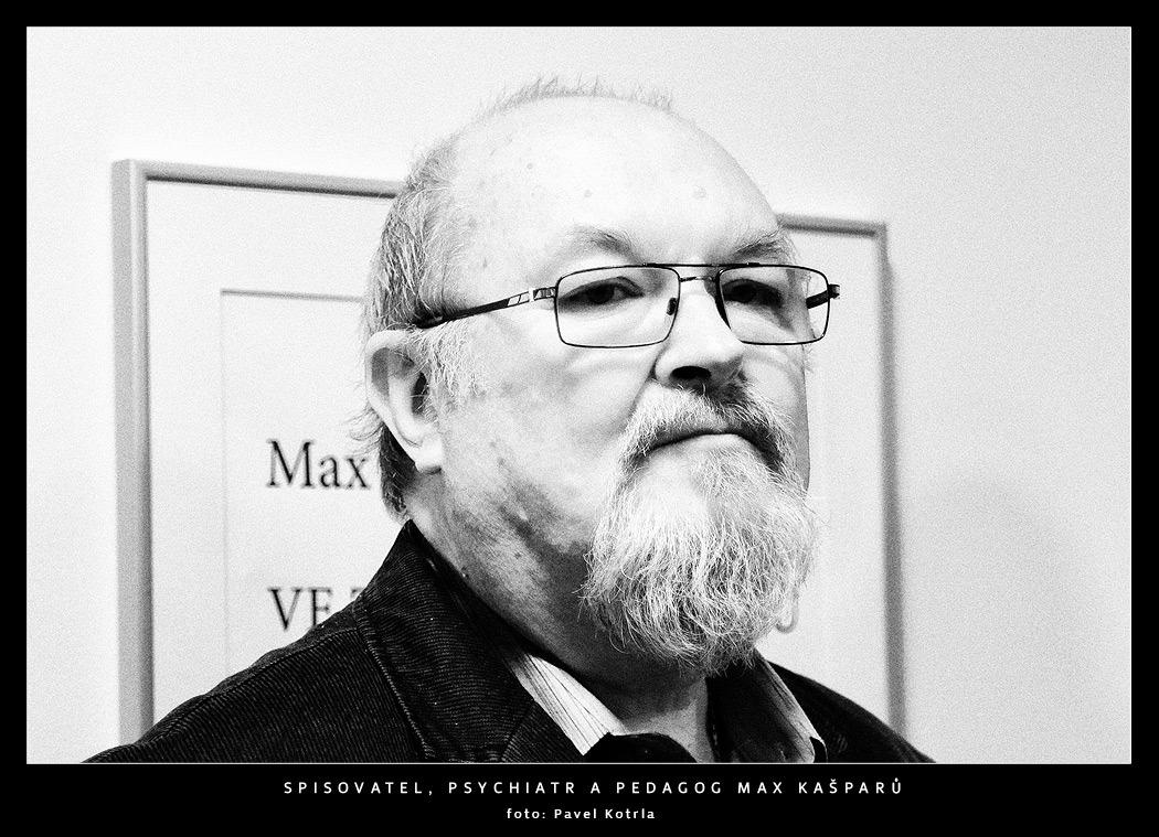 Spisovatel, psychiatr a pedagog Max Kašparů