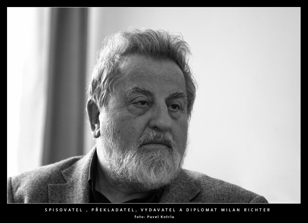 Básník, překladatel, diplomat, vydavatel Milan Richter