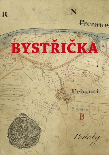 Bystřička (2016 , ISBN 978-80-270-0557-8)