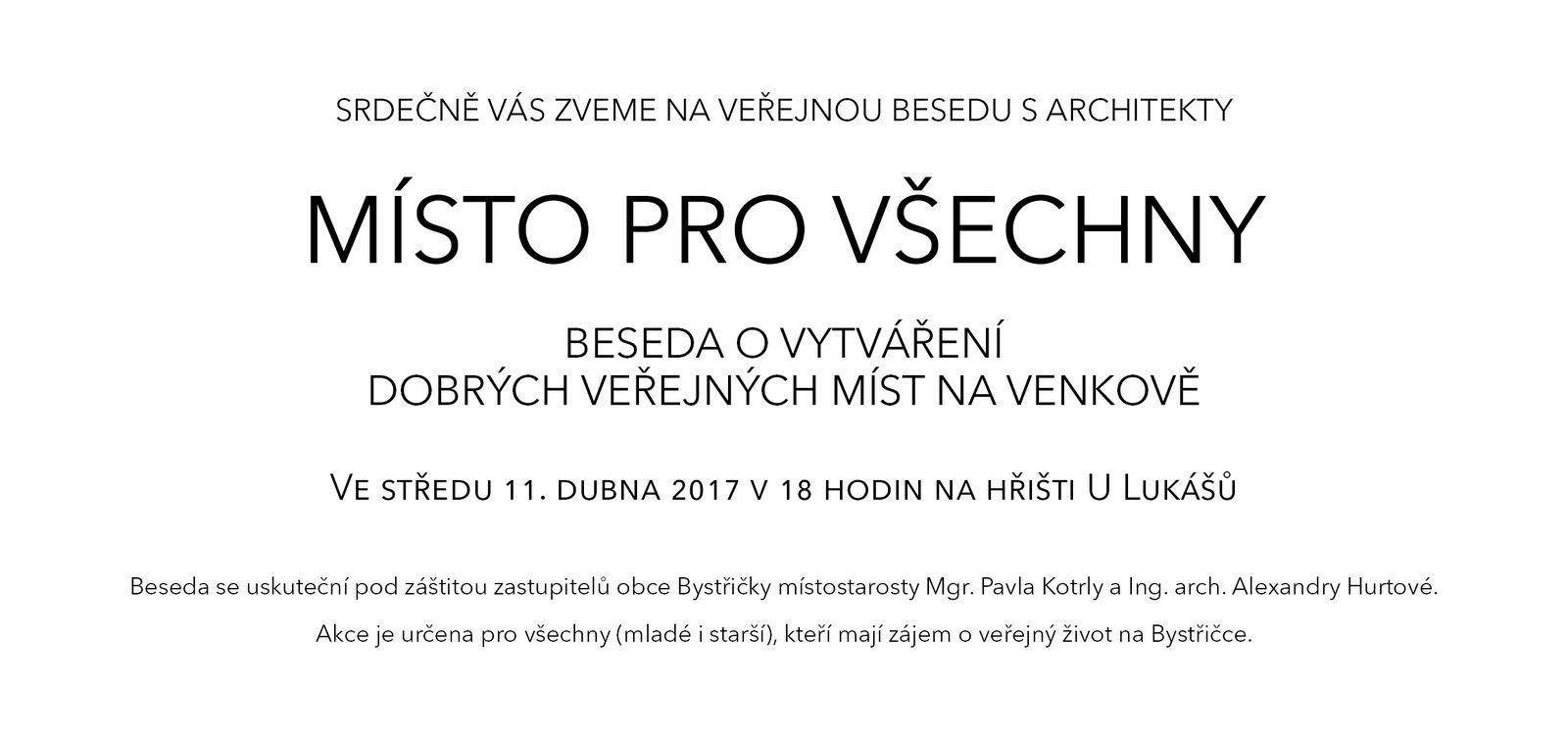 Architektonická beseda Místo pro všechny (11. 4. 2017 v 18 hodin na hřišti U Lukášů)